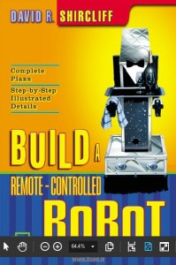 دانلود کتاب Build a Remote-Controlled Robot