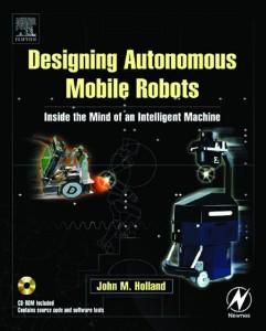 دانلود کتاب Designing Mobile Autonomous Robots