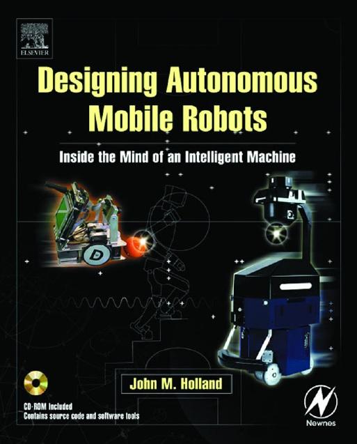 Designing Mobile Autonomous Robots
